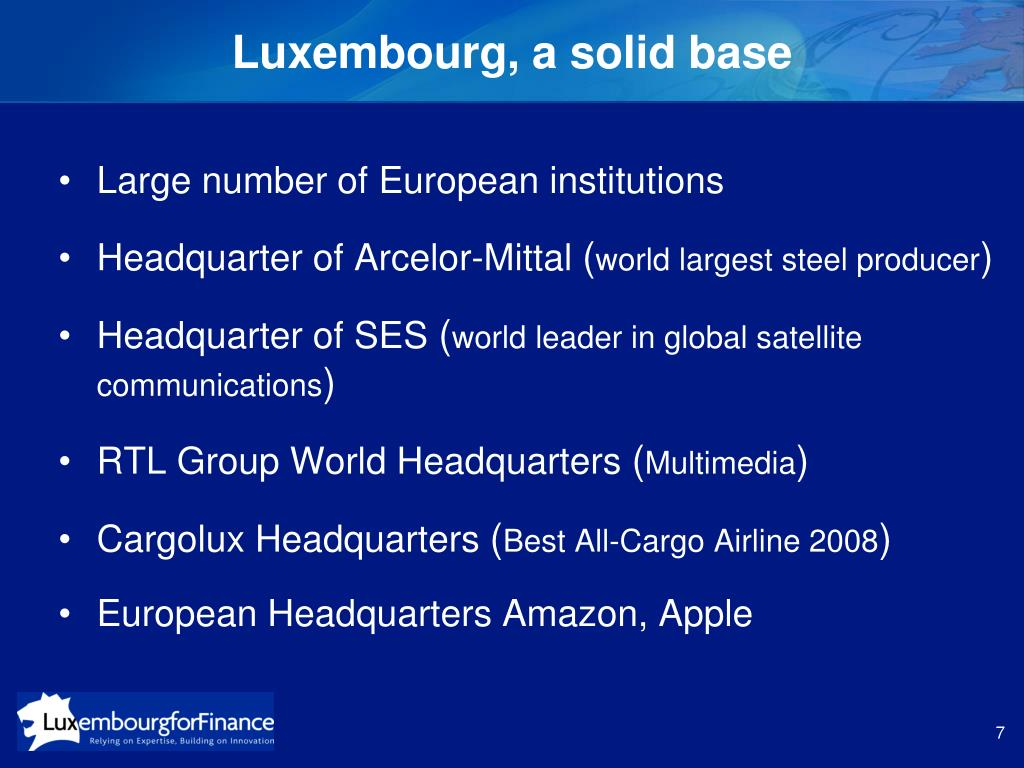 Luxembourg, a solid base