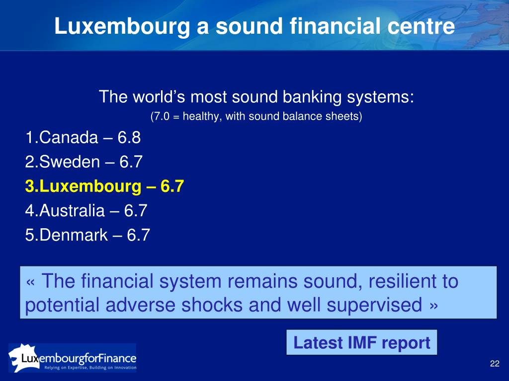 Luxembourg a sound financial centre