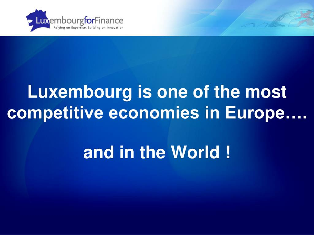 Luxembourg is one of the most