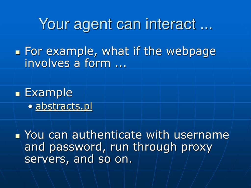 Your agent can interact ...