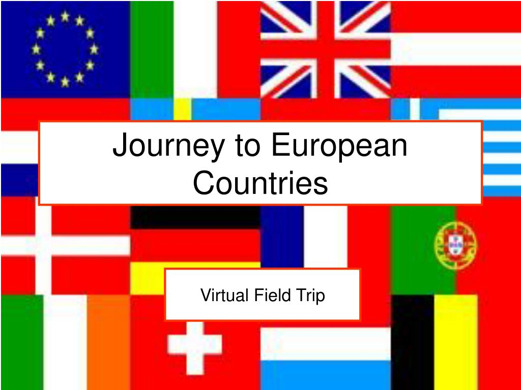 Journey to European Countries