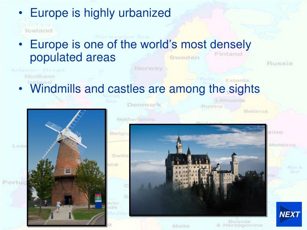 Europe is highly urbanized