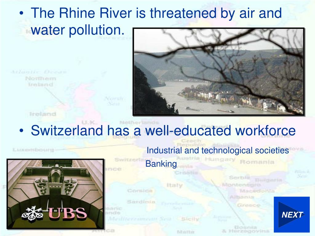 The Rhine River is threatened by air and water pollution.