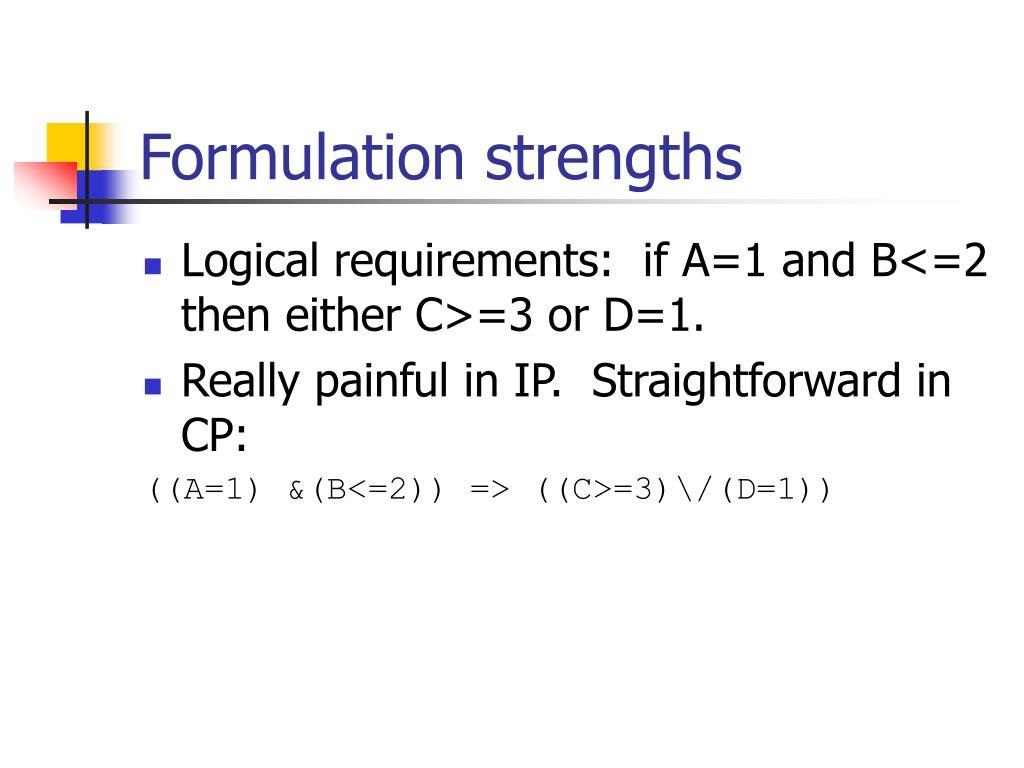 Formulation strengths