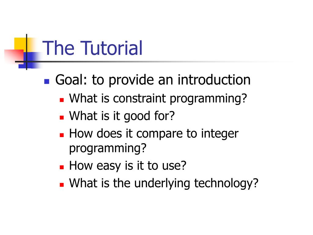 The Tutorial