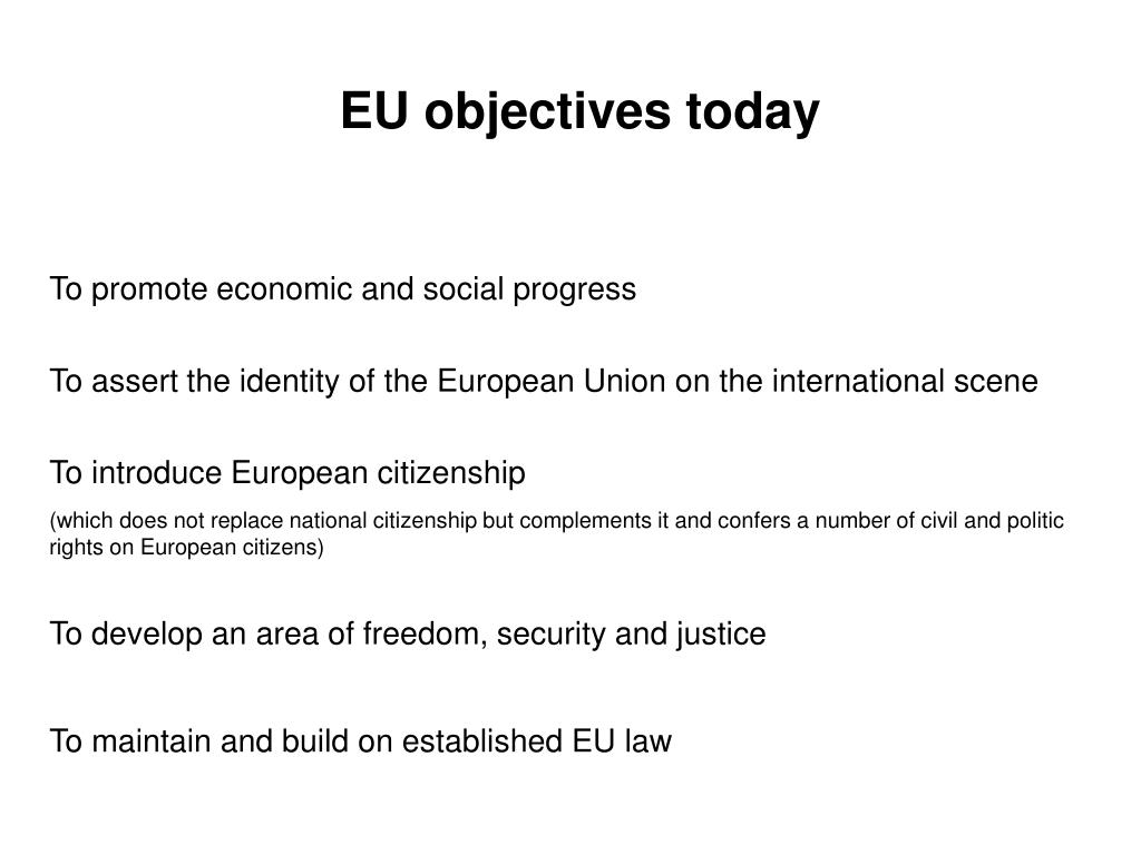 EU objectives today