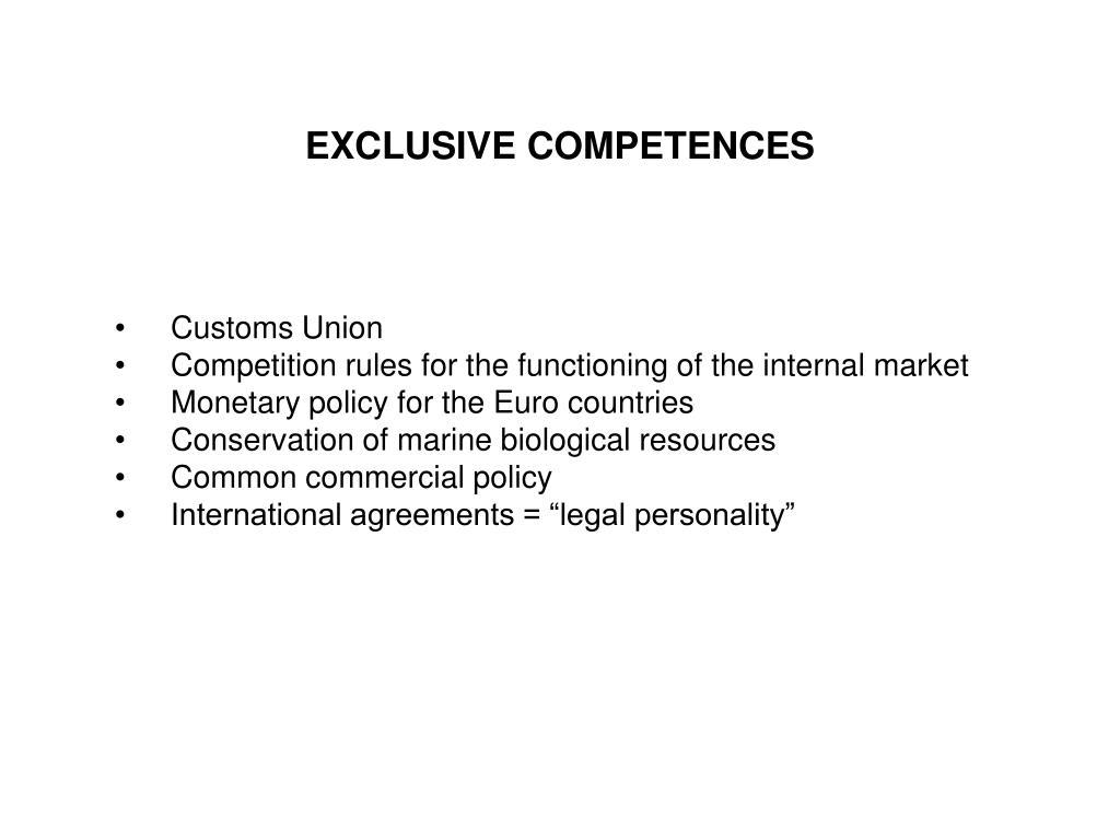 EXCLUSIVE COMPETENCES