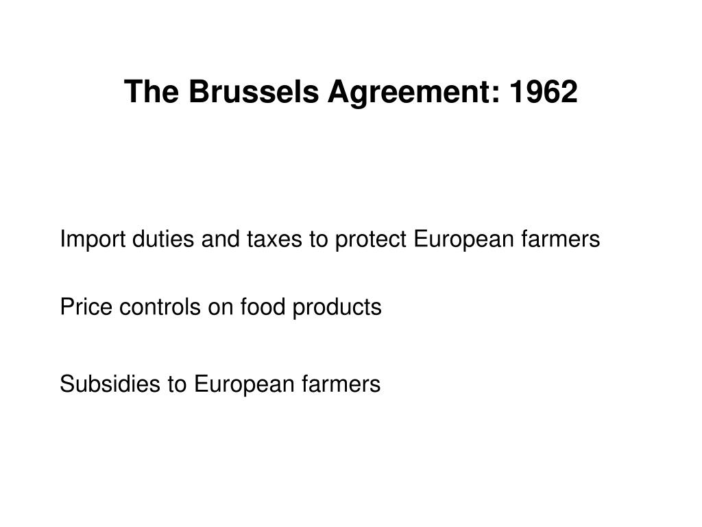 The Brussels Agreement: 1962