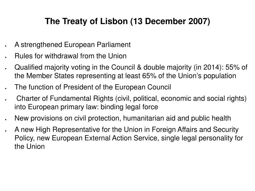 The Treaty of Lisbon (13 December 2007)