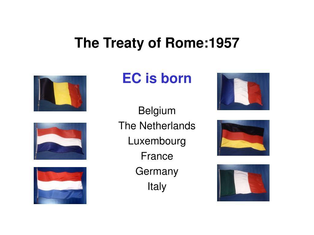 The Treaty of Rome:1957