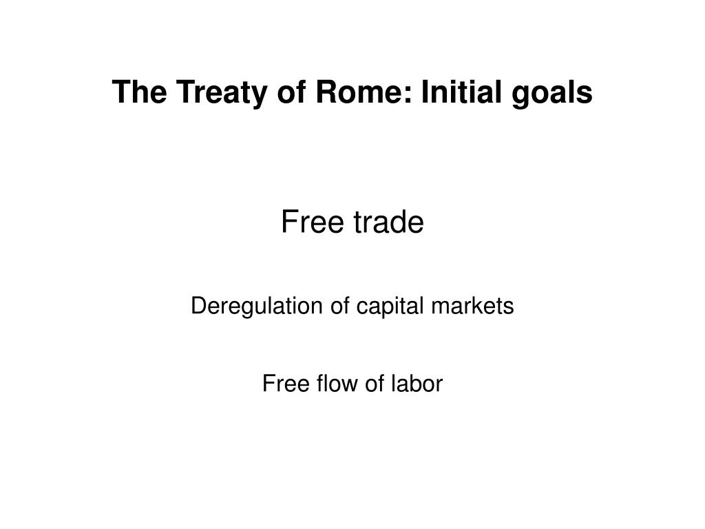 The Treaty of Rome: Initial goals