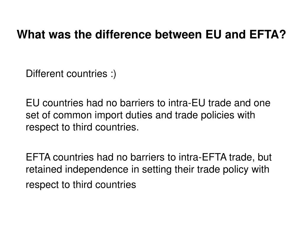What was the difference between EU and EFTA?