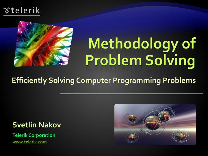 Methodology of problem solving