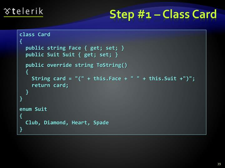 Step #1 – Class Card