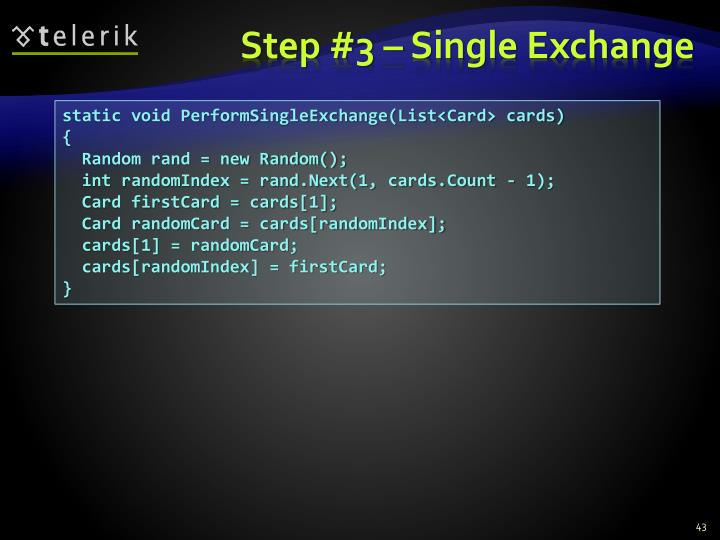 Step #3 – Single Exchange