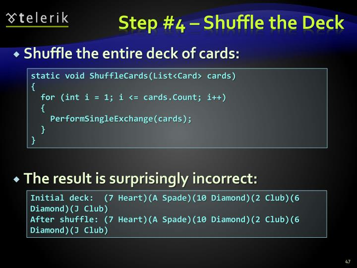 Step #4 – Shuffle the Deck