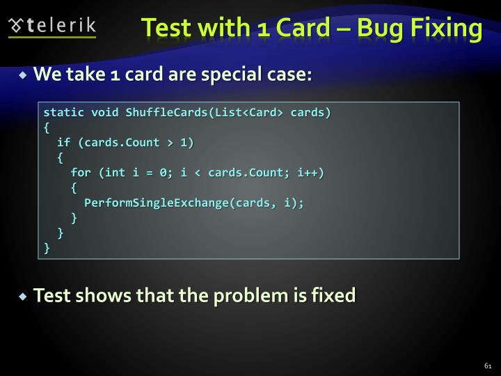 Test with 1 Card – Bug Fixing