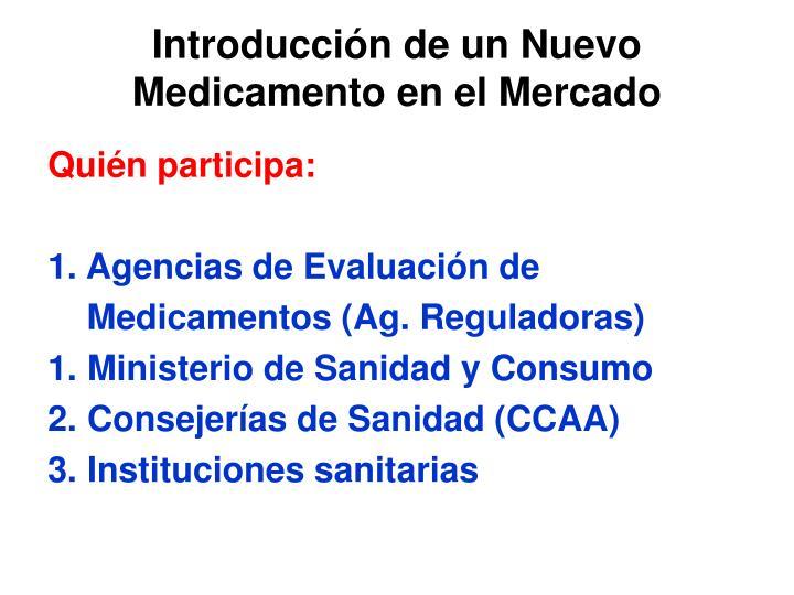 Introducción de un Nuevo Medicamento en el Mercado