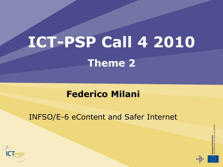 Ict psp call 4 2010 theme 2