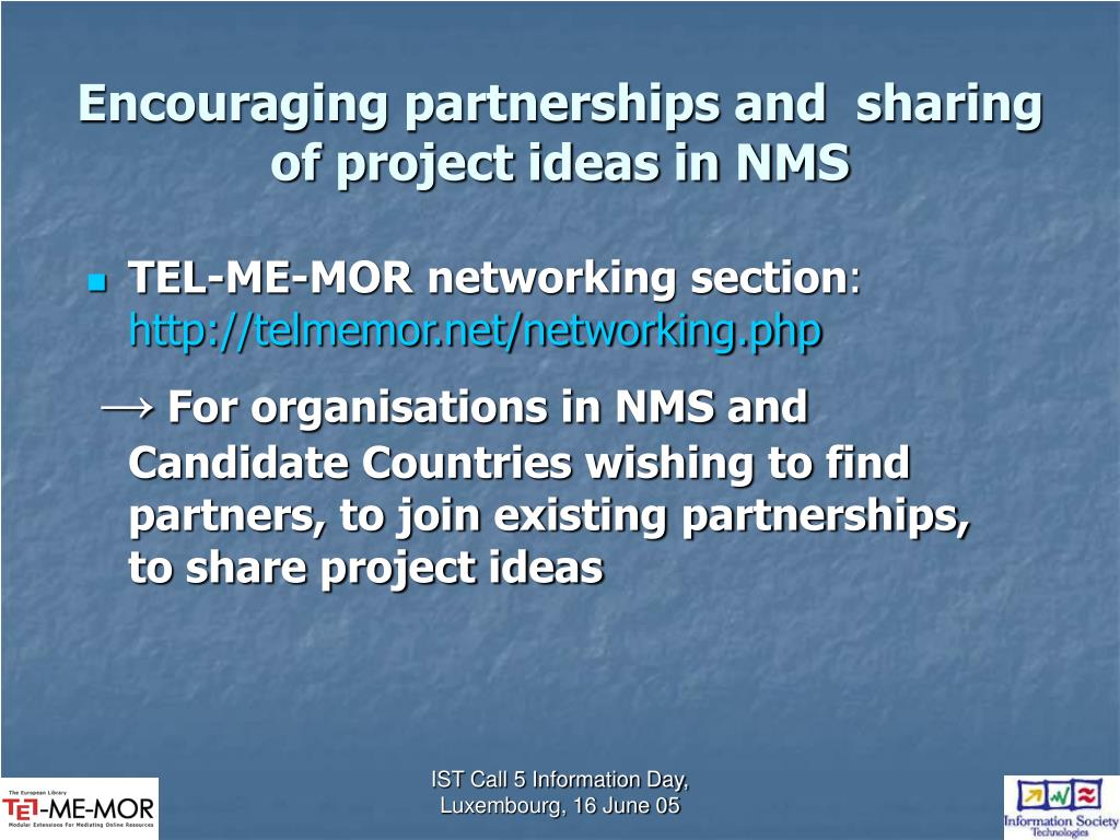 Encouraging partnerships and  sharing of project ideas in NMS