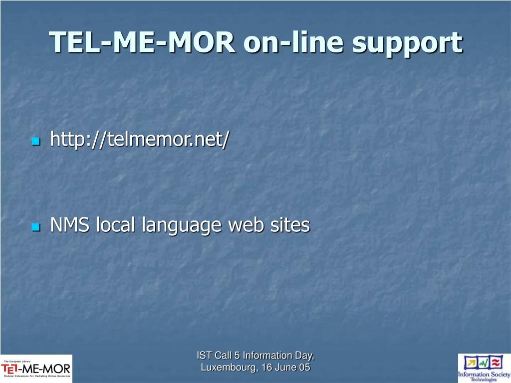 TEL-ME-MOR on-line support