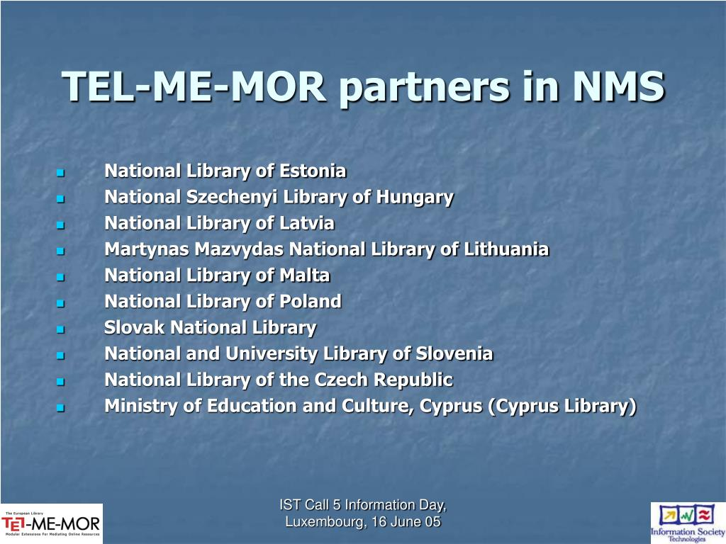 TEL-ME-MOR partners in NMS