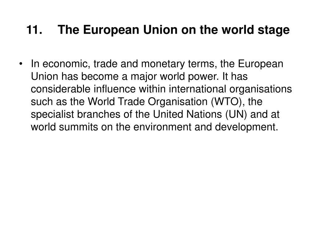 11.The European Union on the world stage