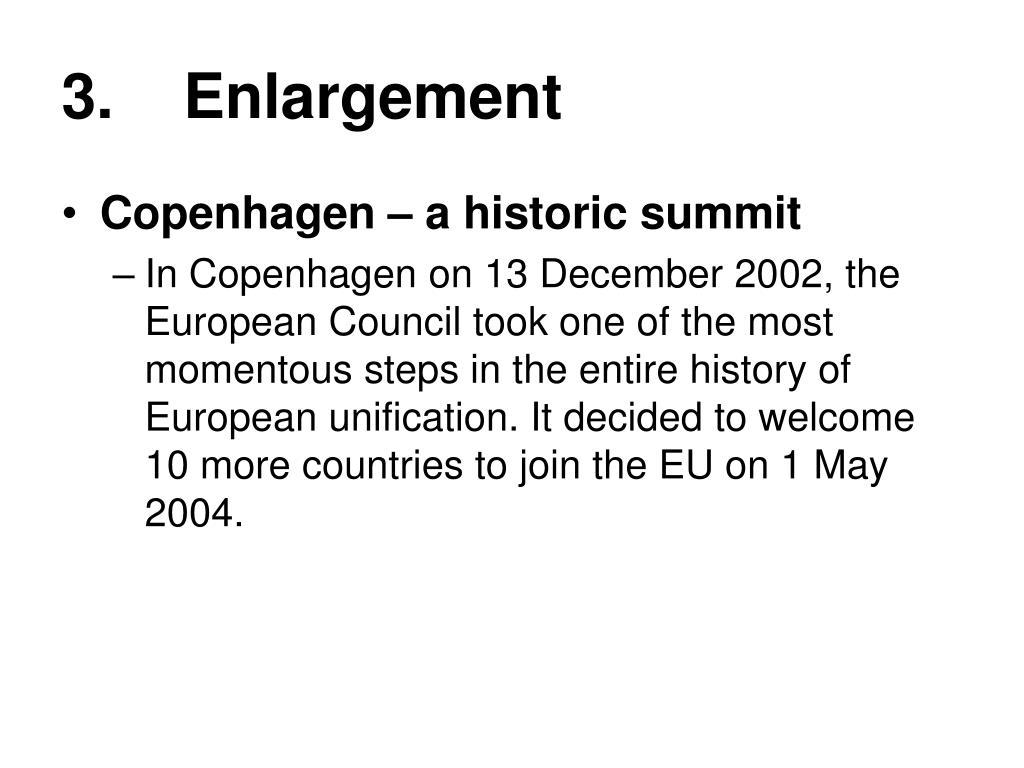 3.    Enlargement