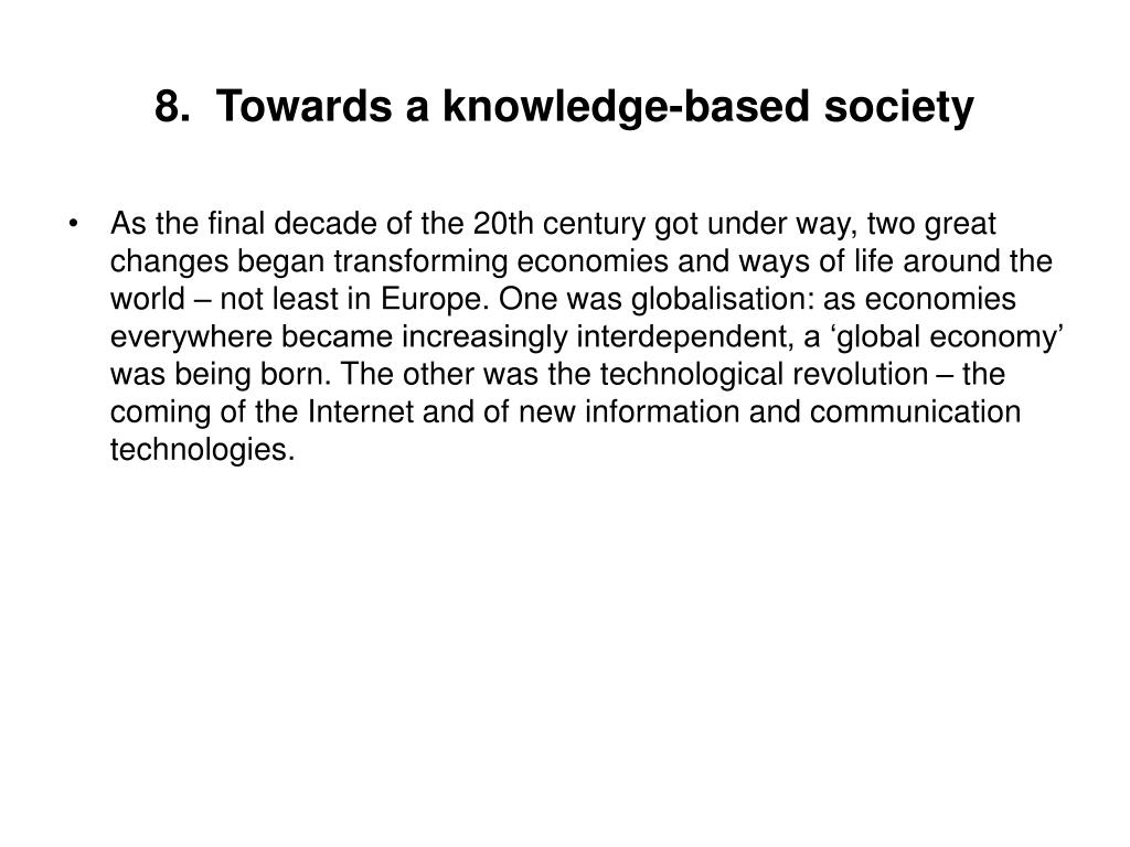 8.  Towards a knowledge-based society