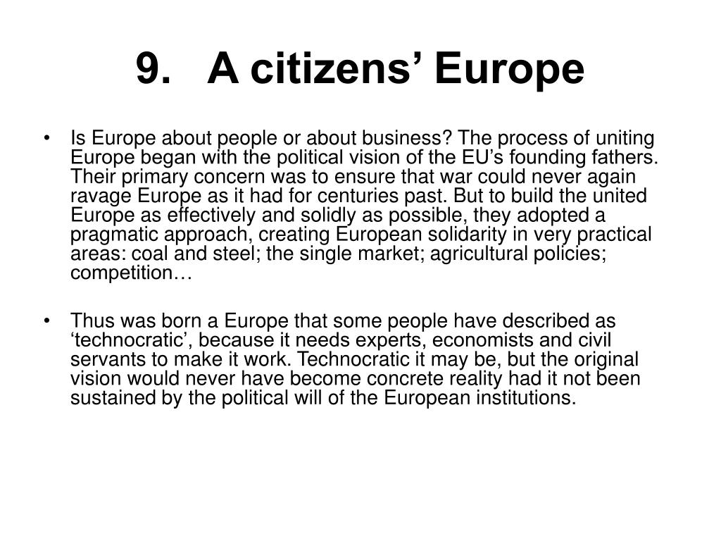 9.   A citizens' Europe