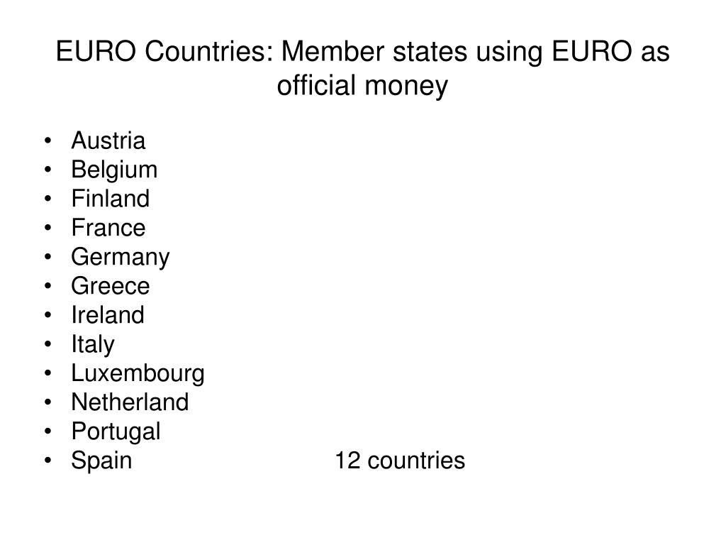 EURO Countries: Member states using EURO as official money