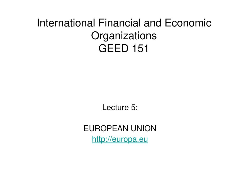 International Financial and Economic Organizations