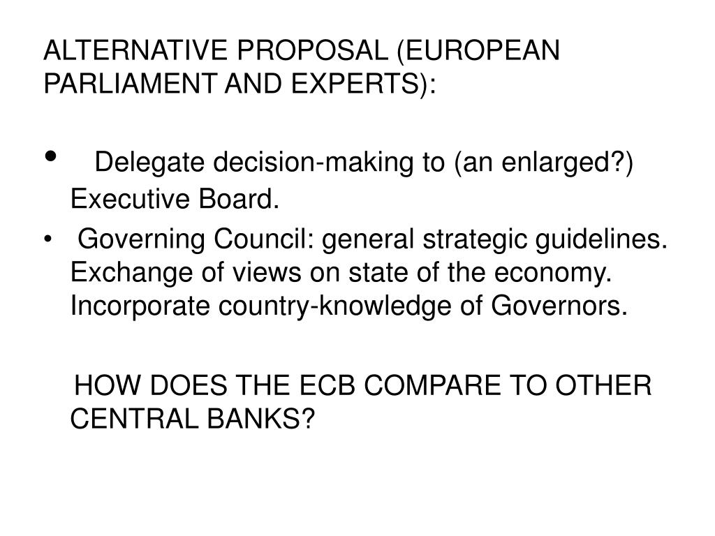 ALTERNATIVE PROPOSAL (EUROPEAN PARLIAMENT AND EXPERTS):