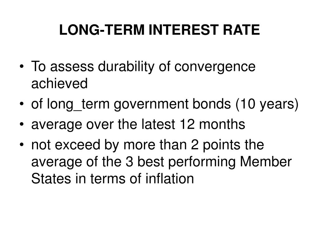 LONG-TERM INTEREST RATE