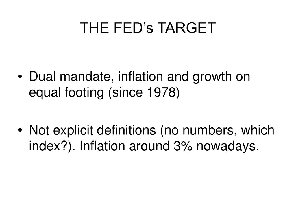 THE FED's TARGET