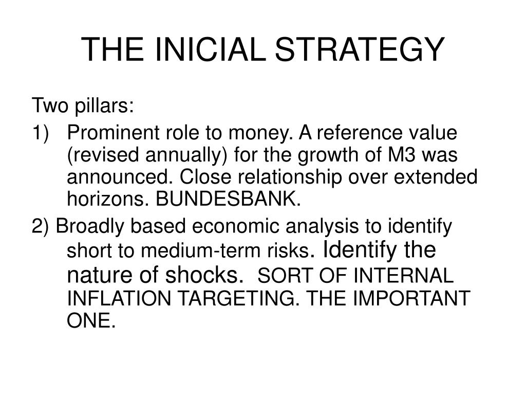 THE INICIAL STRATEGY