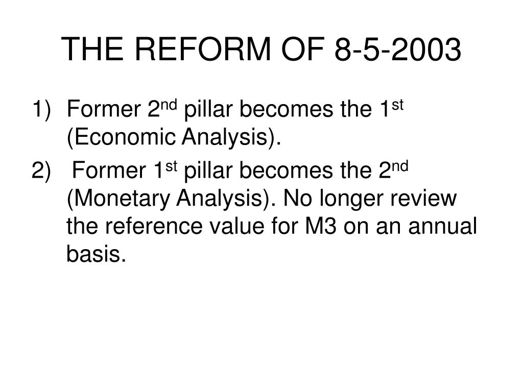 THE REFORM OF 8-5-2003