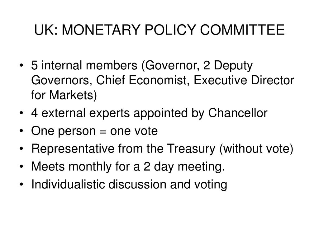 UK: MONETARY POLICY COMMITTEE