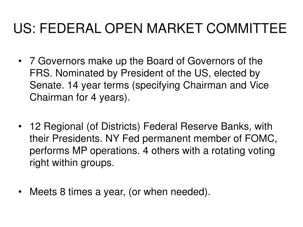 US: FEDERAL OPEN MARKET COMMITTEE