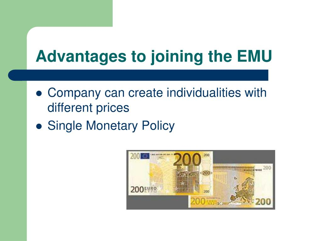 Advantages to joining the EMU
