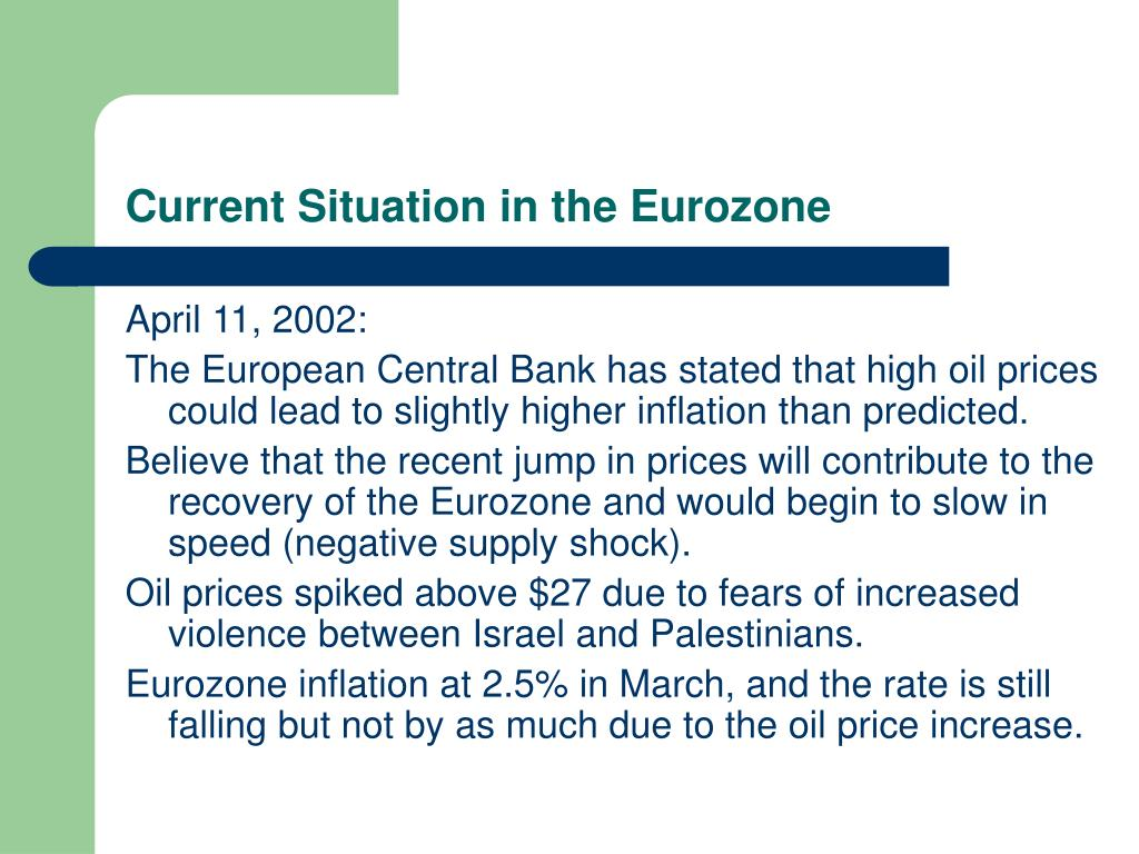 Current Situation in the Eurozone