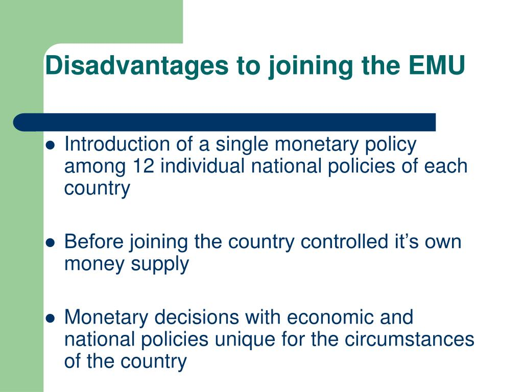Disadvantages to joining the EMU