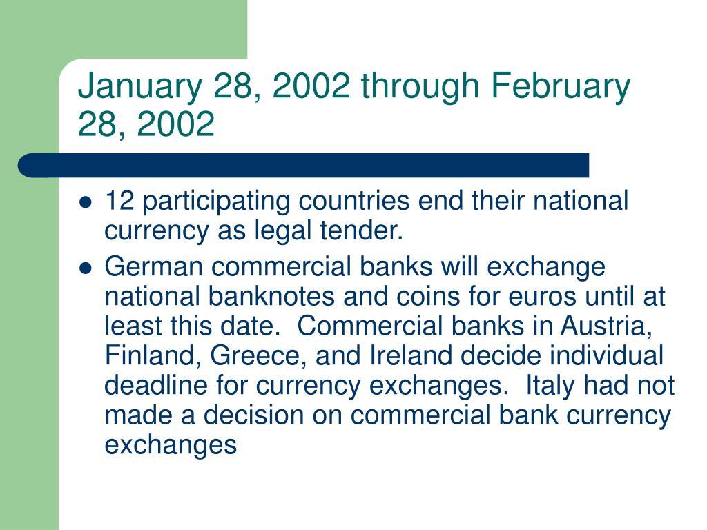 January 28, 2002 through February 28, 2002