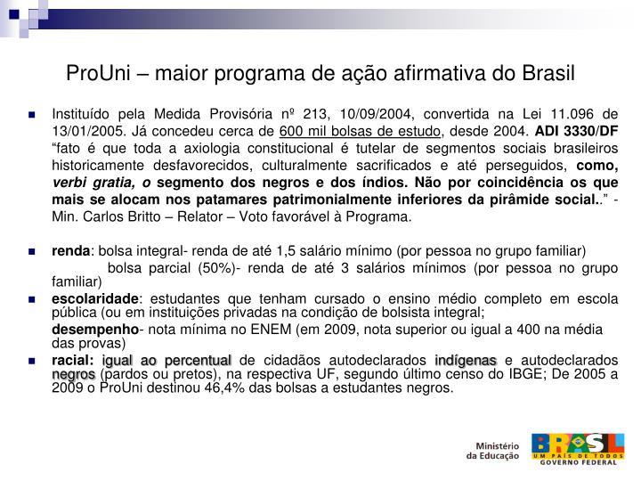 ProUni – maior programa de ação afirmativa do Brasil