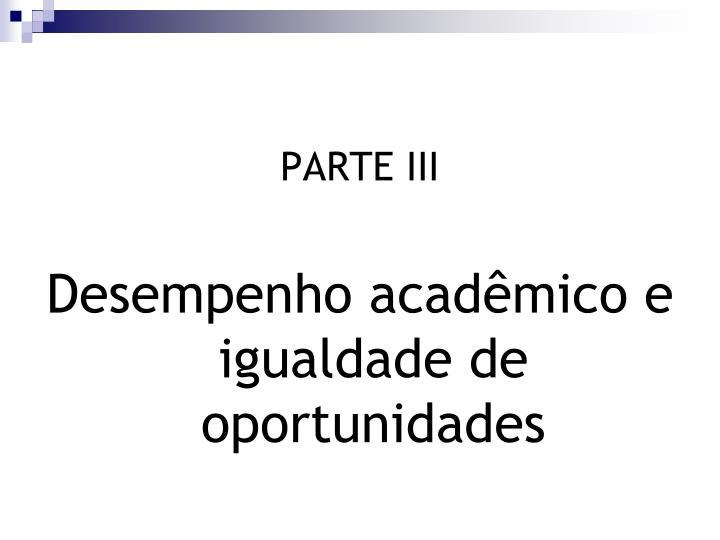 PARTE III