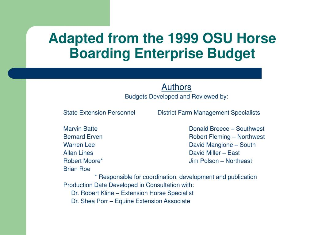Adapted from the 1999 OSU Horse Boarding Enterprise Budget