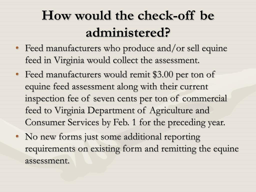 How would the check-off be administered?