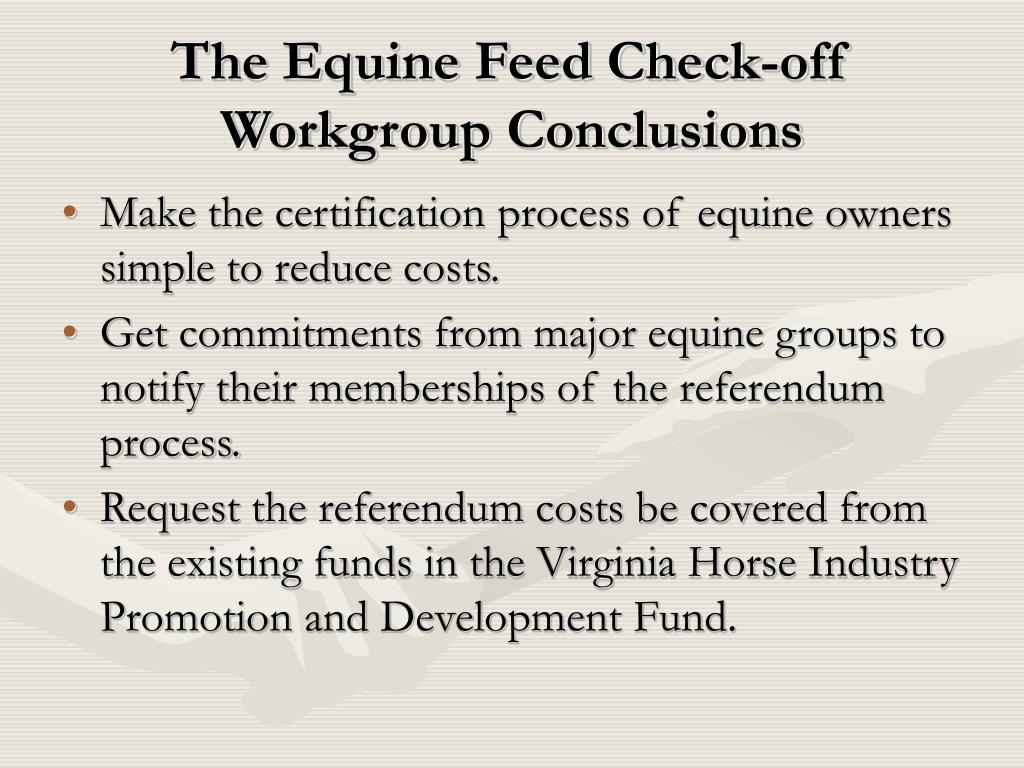 The Equine Feed Check-off Workgroup Conclusions