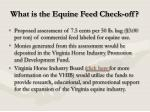 what is the equine feed check off