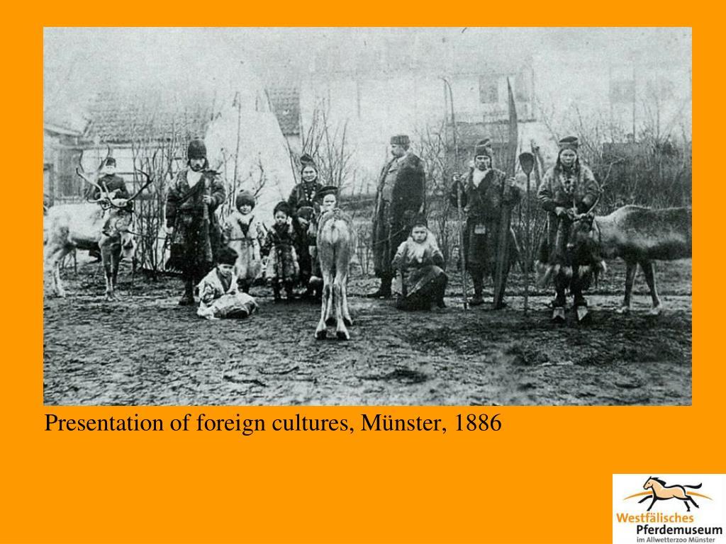 Presentation of foreign cultures, Münster, 1886